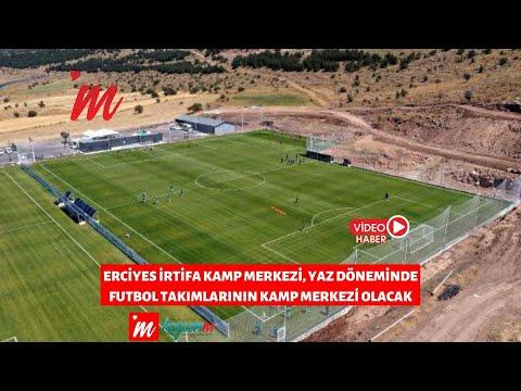 Erciyes İrtifa Kamp Merkezi, yaz döneminde futbol takımlarının kamp merkezi olacak