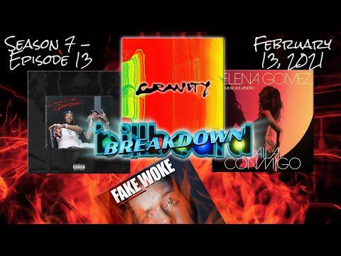 Billboard BREAKDOWN – Hot 100 – February 13, 2021 (Fake Woke, Krazy Kanye, Baila Conmigo, Gravity)