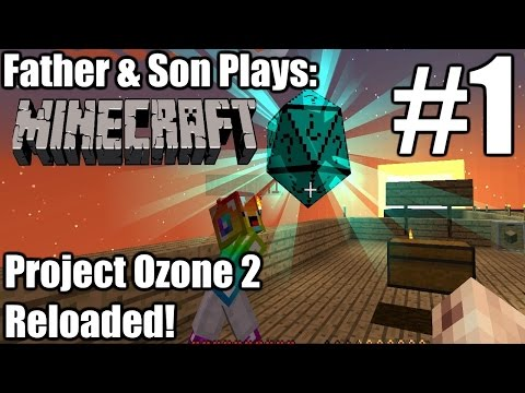 Father & Son Minecraft: Project Ozone 2 Reloaded #1 - It's a Start (PC)
