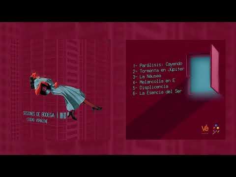 Ciudad Vorágine - Sesiones de Bodega (EP Completo)