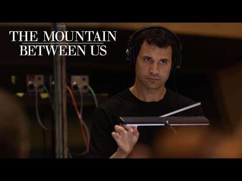 The Mountain Between Us | The Music Between Us with Ramin Djawadi | 20th Century FOX