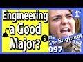 Is Engineering A Good Major | Is Engineering For Me | Is Engineering Hard