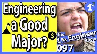 Is Engineering A Good Major   Is Engineering For Me   Is Engineering Hard