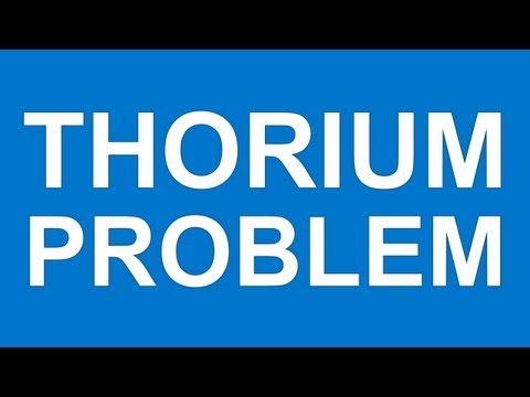 THE THORIUM PROBLEM - Manufacturing & energy sector hobbled
