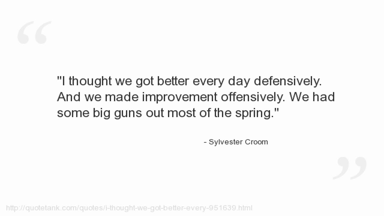 We Made It Quotes Sylvester Croom Quotes  Youtube
