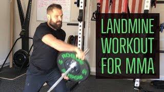 Landmine Exercises for MMA