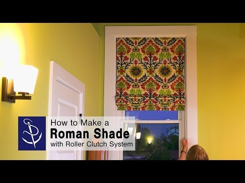 How to Make a Roman Shade with Roller Clutch System