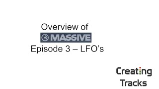 Massive Overview - Episode 3 - LFO Tutorial