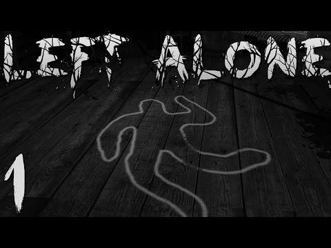 Школа в лесу [Left Alone #1] *Инди-хоррор*