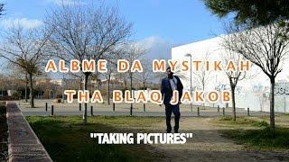 "Albme da mystikah ""Taking Pictures""  Exclusive video"