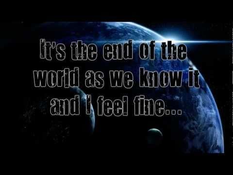 It's the End of the World As We Know it by R.E.M (Lyrics on Screen)