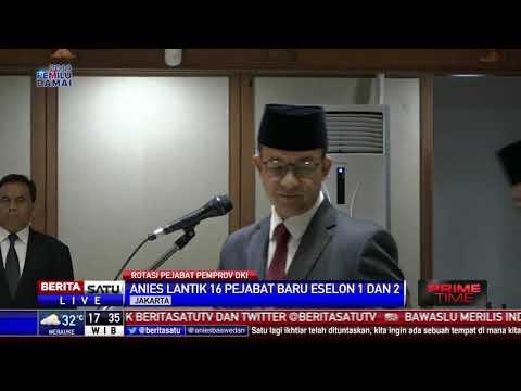 Anies Baswedan Rotasi Pejabat Eselon I dan II Mp3