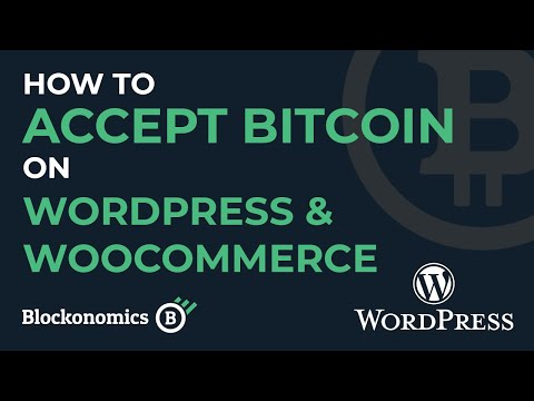 The Easy Way To Accept Bitcoin Payments On Wordpress