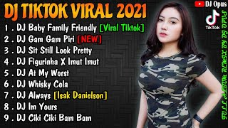 DJ TIKTOK TERBARU 2021 - DJ BABY FAMILY FRIENDLY TIK TOK FULL BASS VIRAL REMIX TERBARU 2021