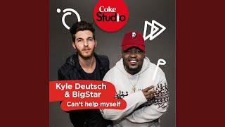 Can39t Help Myself Coke Studio South Africa Season 2 - Single