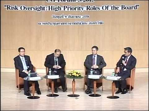 "CG Forum 3/2015 ""Risk Oversight: High Priority Roles Of the Board"" ตอน 4"