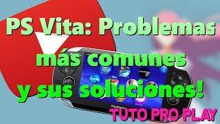 Problemas más comunes PS Vita y Como solucionarlos!!! #1