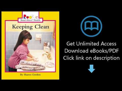 Download Keeping Clean (Rookie Read-About Health) [P.D.F]