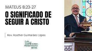 07/03/2021 - O SIGNIFICADO DE SEGUIR A CRISTO