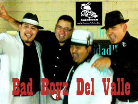 Los Bad boyz Del Valle- Pero Que Necesidad (((coleXionables)))