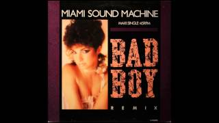 Miami Sound Machine - Bad Boy (extended version)