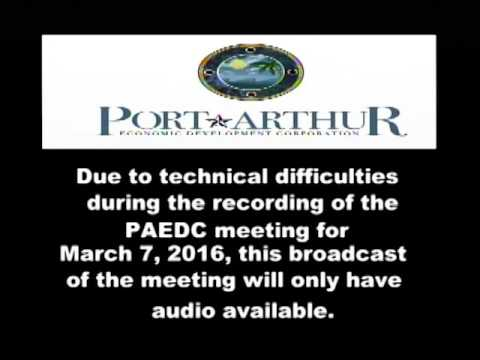 Port Arthur EDC | Mar 7, 2016 Meeting
