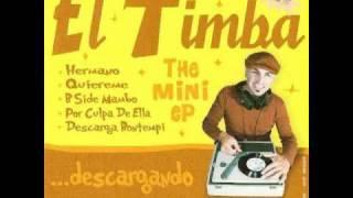 El Timba - Hermano (Tumbao africano)