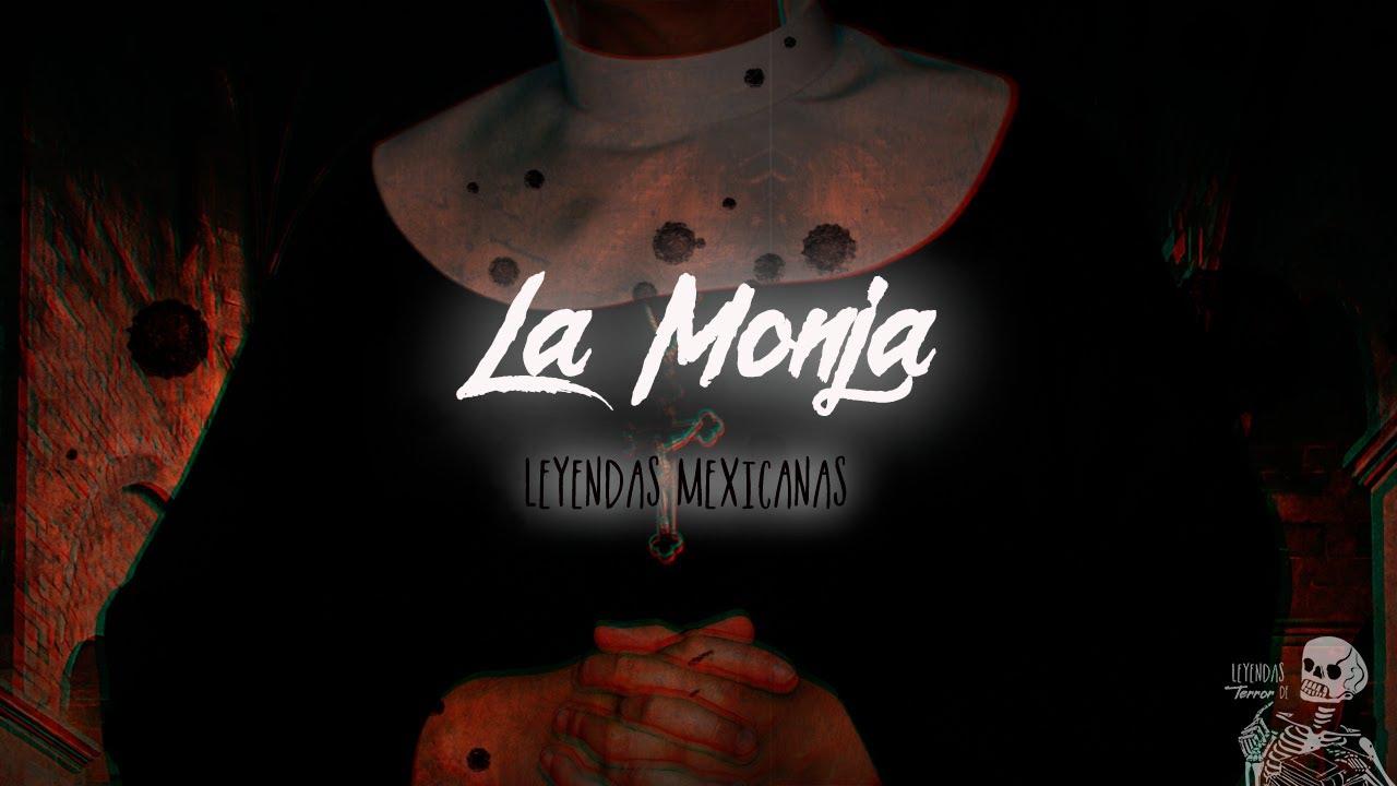 La Aparición De La Monja (Leyendas De México)