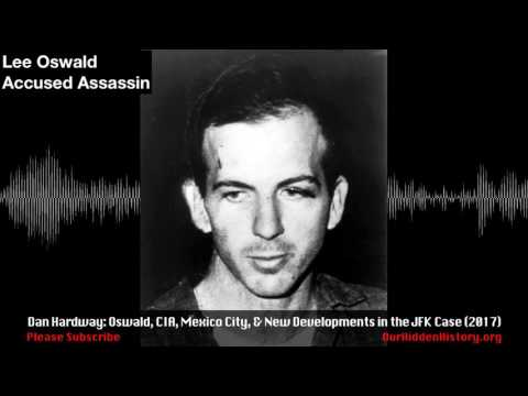 Dan Hardway: Investigating the JFK Assassination Then & Now (2017)