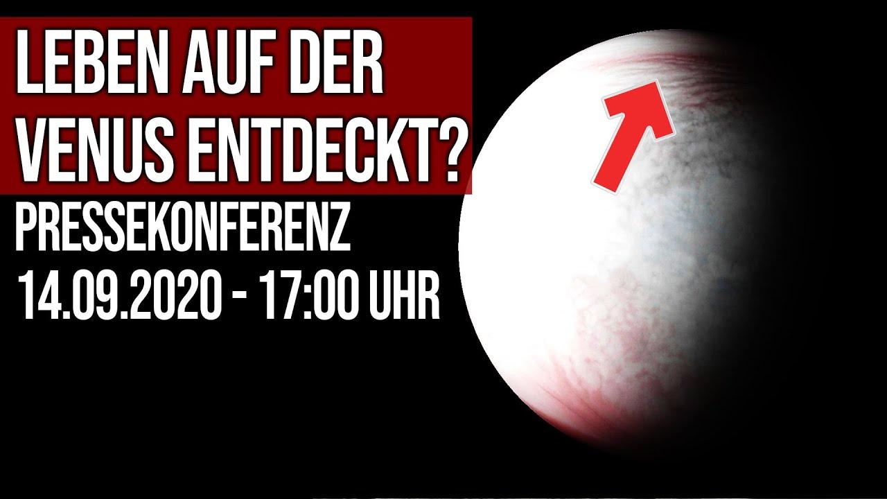 Leben auf der Venus entdeckt? - Pressekonferenz 14.09.2020 - 17:00 Uhr