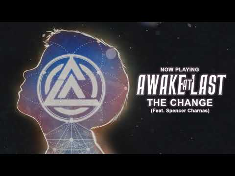 Awake At Last - The Change (Feat. Spencer Charnas) Visualizer