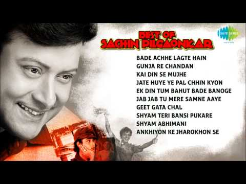 Best Of Sachin Pilgaonkar  Bade Achhe Lagte Hai  Best Bollywood Songs  Music Box