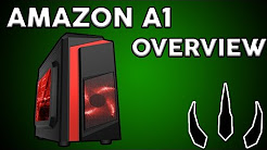 """Amazon A1 """"OVERVIEW"""" Basic Gaming PC"""