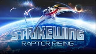 Strike Wing: Raptor Rising - iOS / Android / Windows Phone - HD Gameplay Trailer