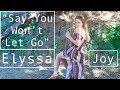 watch he video of Say You Won't Let Go | James Arthur (Elyssa Joy cover)