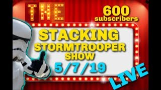 The Stacking Stormtrooper Show Ep: 8