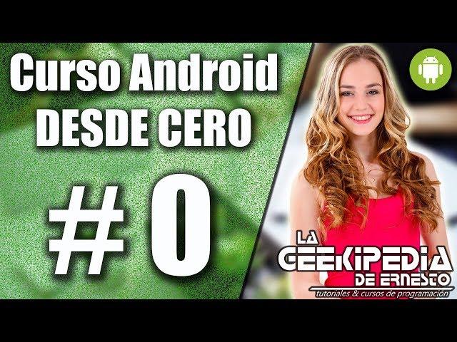 Curso Android desde cero con Android Studio