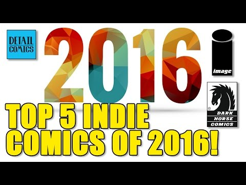 Top 5 Comic Books of 2016: Independent Publishers || Recommended Reads