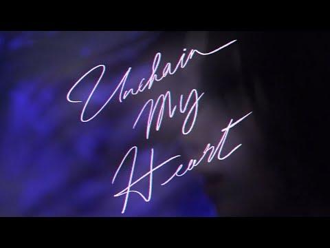 ЯeaL 『Unchain My Heart』Music Video