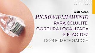 Web aula #050 - Microagulhamento para celulite, gordura localizada e flacidez
