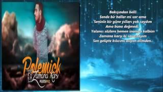 Polemick - Zamana Karşı ( Hint Kumaşı Albüm 2015 )