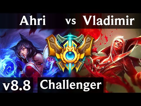 AHRI vs VLADIMIR (MID) ~ Legendary, KDA 9/1/11, 500+ games ~ Korea Challenger ~ Patch 8.8