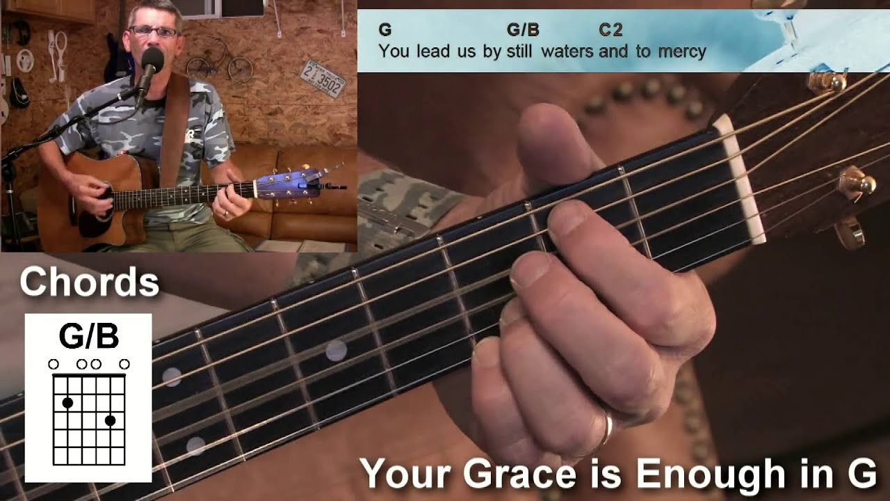 Your Grace Is Enough In The Key Of G Youtube