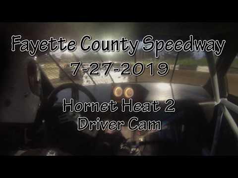 Fayette County Speedway Hornet Heat 2 Driver Cam July 27 2019