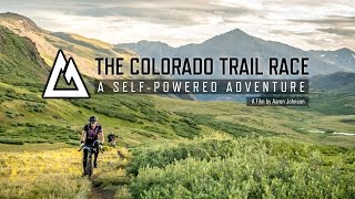 The Colorado Trail Race: A Self-Powered Adventure