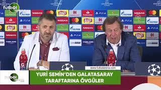 Yuri Semin'den Galatasaray taraftarına övgüler