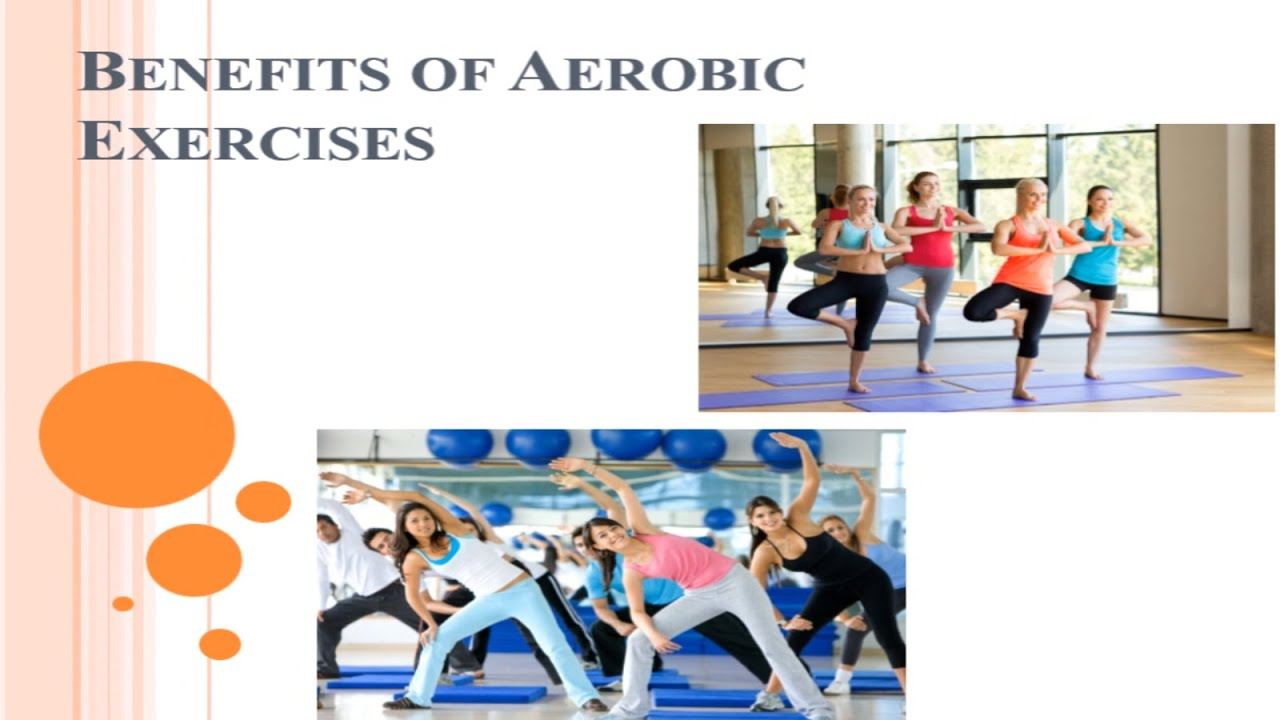 an overview of the benefits of aerobics for health