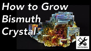 How to grow bismuth crystal