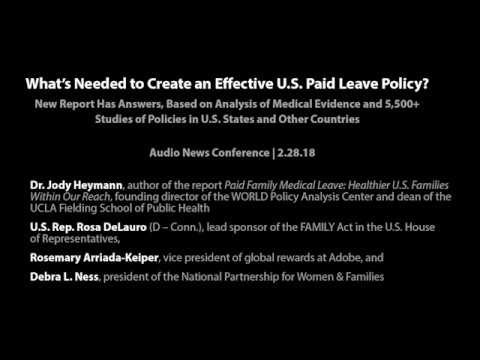Audio News Conference: What's Needed to Create an Effective U.S. Paid Leave Policy? -- 2/28/18