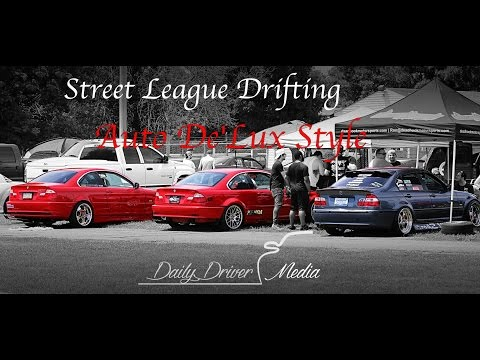 Street League Drifting - Auto De'lux Style 2 - Daily Driver Media